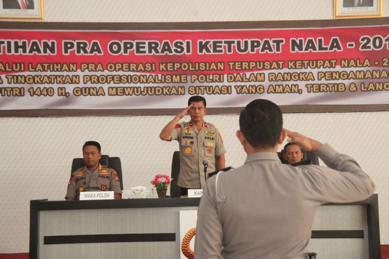 Buka LatPraOps Ketupat Nala-2019, Kapolda Ingatkan Potensi Gangguan Kamtibmas Menjelang Lebaran