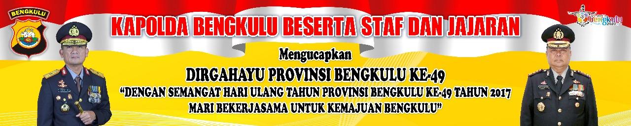 Kapolda Bengkulu; Selamat HUT Provinsi Bengkulu Ke-49