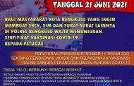 Urus SIM dan SKCK, Polres Bengkulu Wajibkan Sertifikat Vaksinasi Covid-19