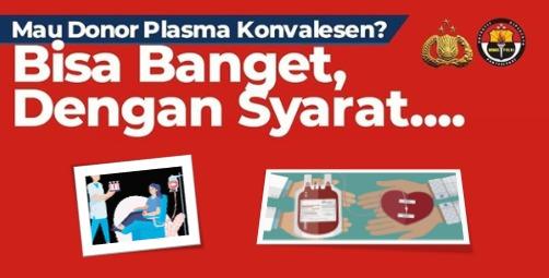 Ini Syarat Donor Plasma Konvalesen dan Cara Menjadi Donor